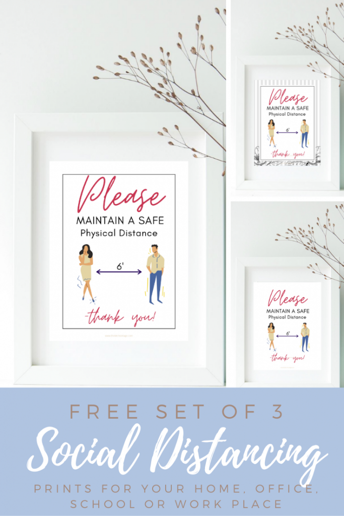 Set of 3 printable social distancing signs reads Please Maintain a Safe Physical Distance can be used in your home, office, school or event.