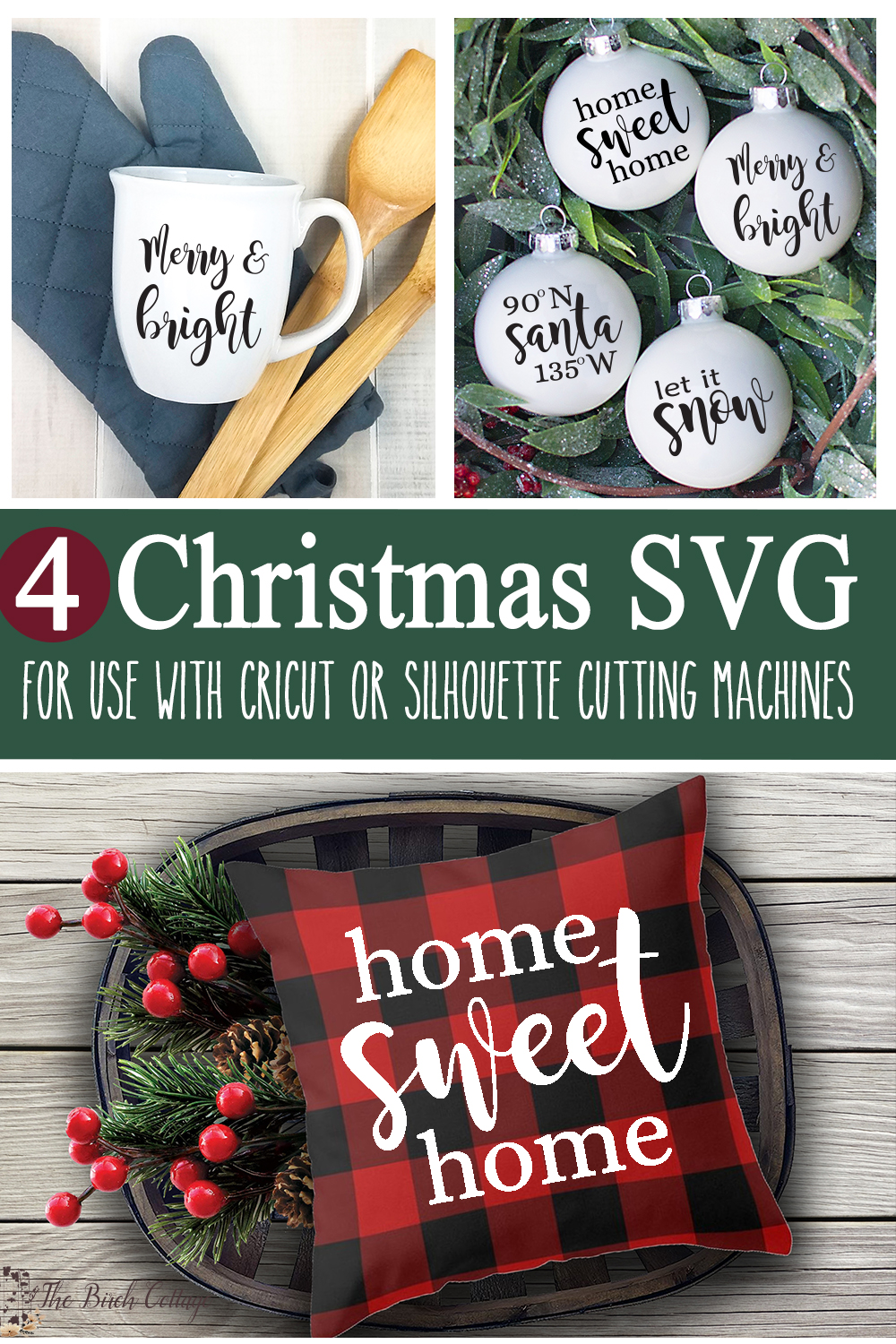 Four Christmas Svg Files For Use With Cricut Or Silhouette The Birch Cottage