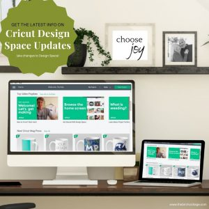 Get the latest Cricut update information and learn all about the changes to Cricut Design Space. Bookmark this page for future reference!