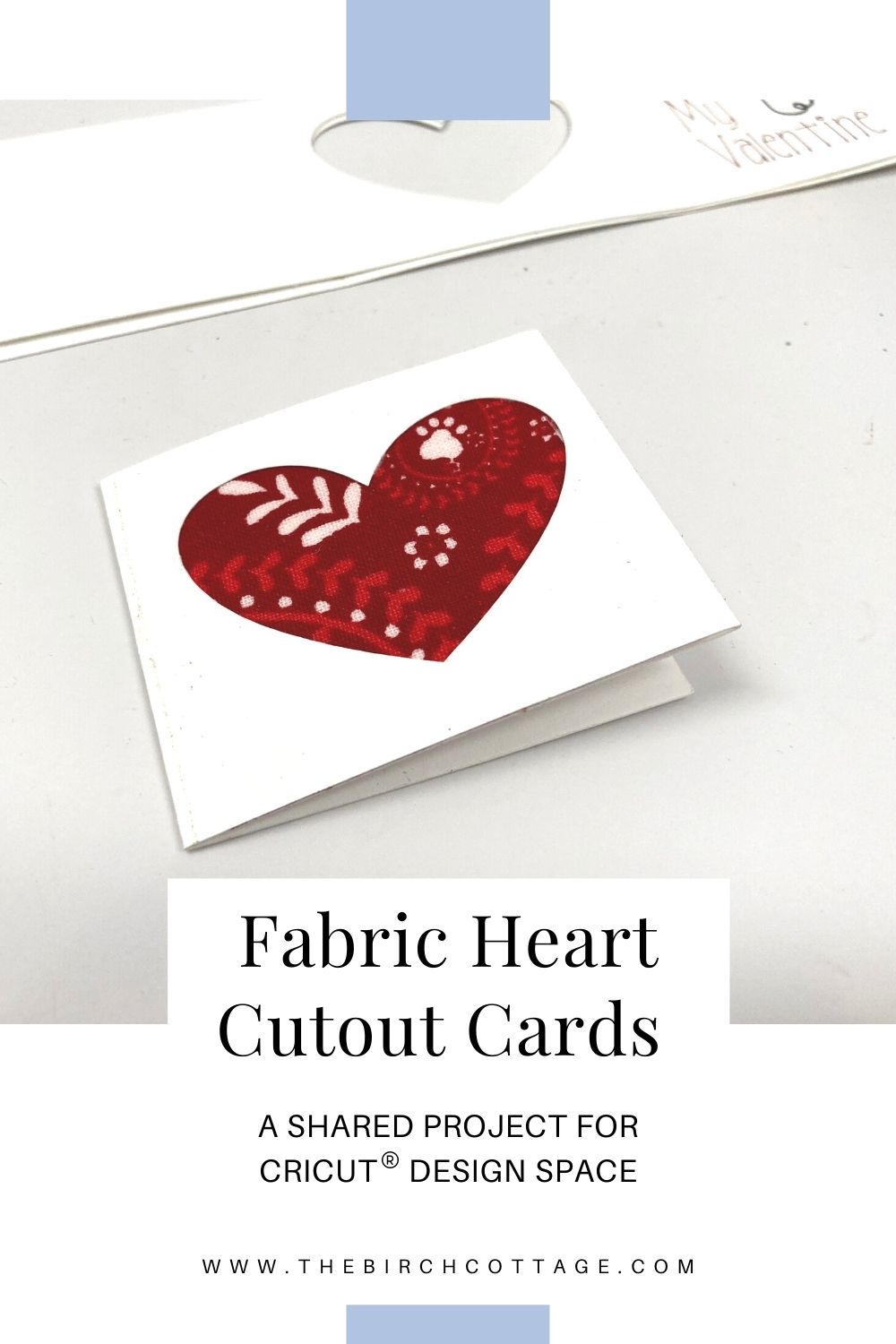 Use this free project file for Cricut Design Space to create fabric heart cutout cards with envelopes - perfect for Valentine's Day!