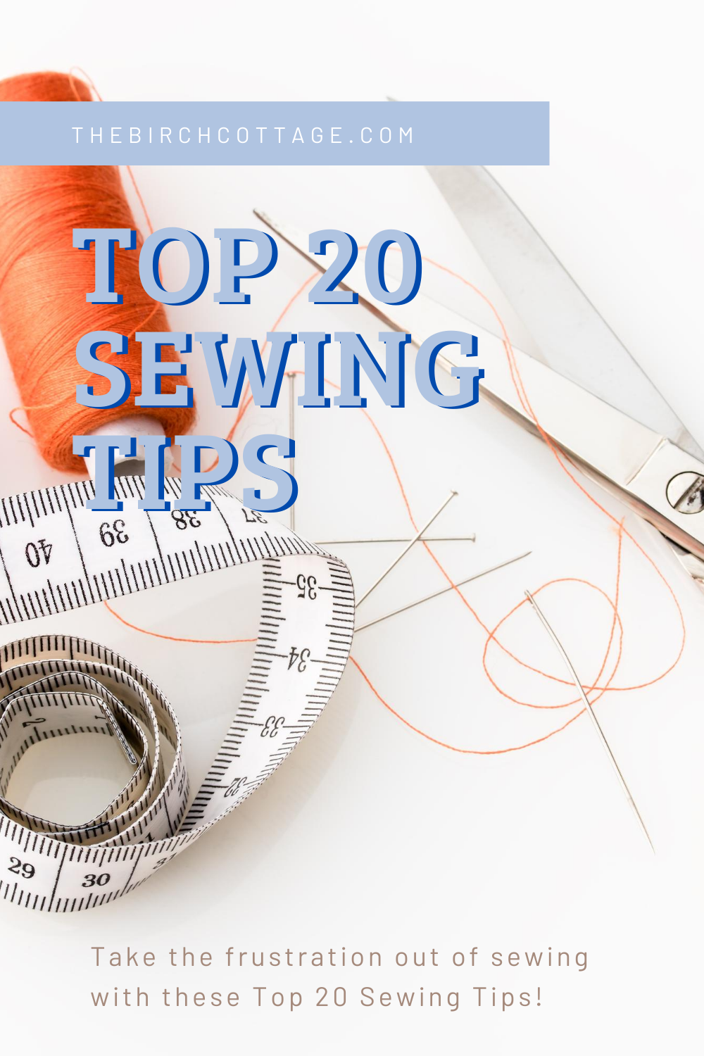 top 20 sewing tips