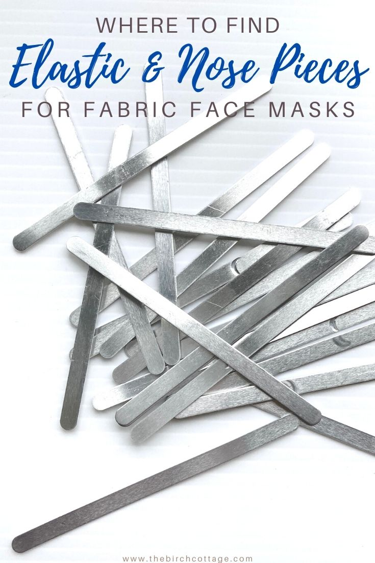 Where to Find Metal Nose Pieces and Elastic for Fabric Face Masks by The Birch Cottage