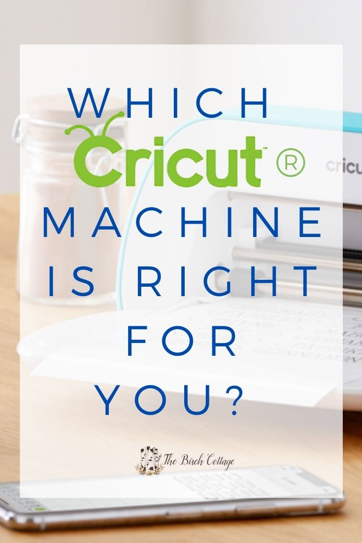 Which cricut machine is right for you